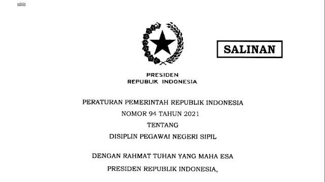 Peraturan Pemerintah RI Nomor 94 Tahun 2021 Tentang Disiplin Pegawai Negeri Sipil (PNS)