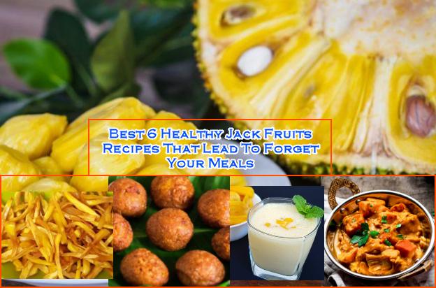 Healthy Jack Fruits Recipes
