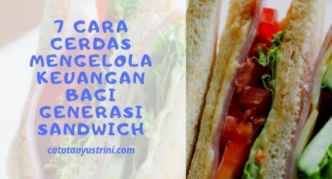7 Cara Cerdas Mengelola Keuangan Bagi Generasi Sandwich