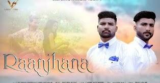Raanjhana Lyrics Rajveer Sahota Garry Mochpuri Lyrics