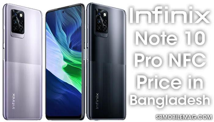 Infinix Note 10 Pro NFC, Infinix Note 10 Pro NFC Price, Infinix Note 10 Pro NFC Price in Bangladesh