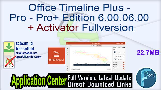 Office Timeline Plus – Pro – Pro+ Edition 6.00.06.00 + Activator Fullversion