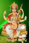 ज्ञान-विद्या,नृत्य, संगीत, कला आदि की अधिष्ठात्री देवी सरस्वती