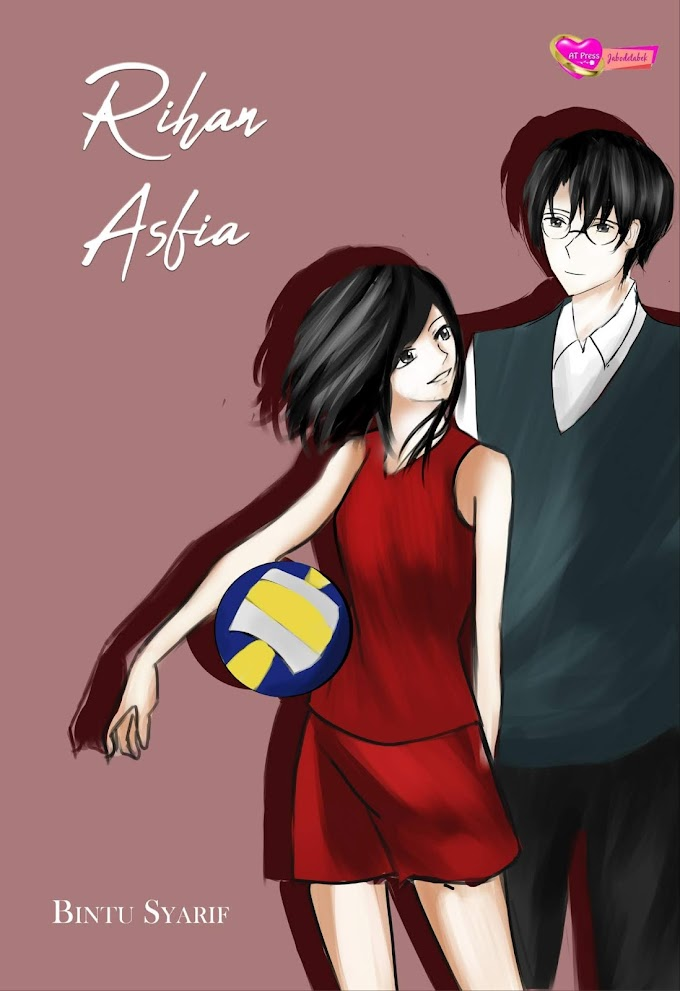 Novel : Rihan Asfia