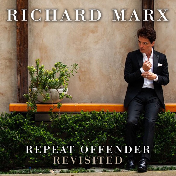 Richard Marx - Repeat Offender: Revisited [2019]