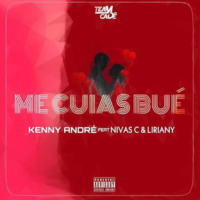 Kenny André ft. Nivas'C & Liriany - Cuias Bué (Zouk) 2020 Download Mp3, Baixar, Baixar mp3, descarregar, downlaod mp3, Download mp3, Music, musik, nova musica, Osvaldo Moniz Download Mp3