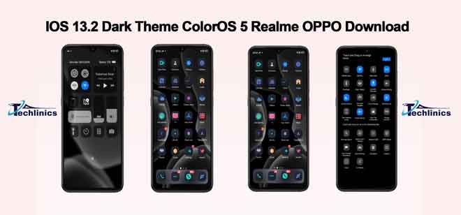 IOS 13.2 Dark Theme ColorOS 5 Realme OPPO Download