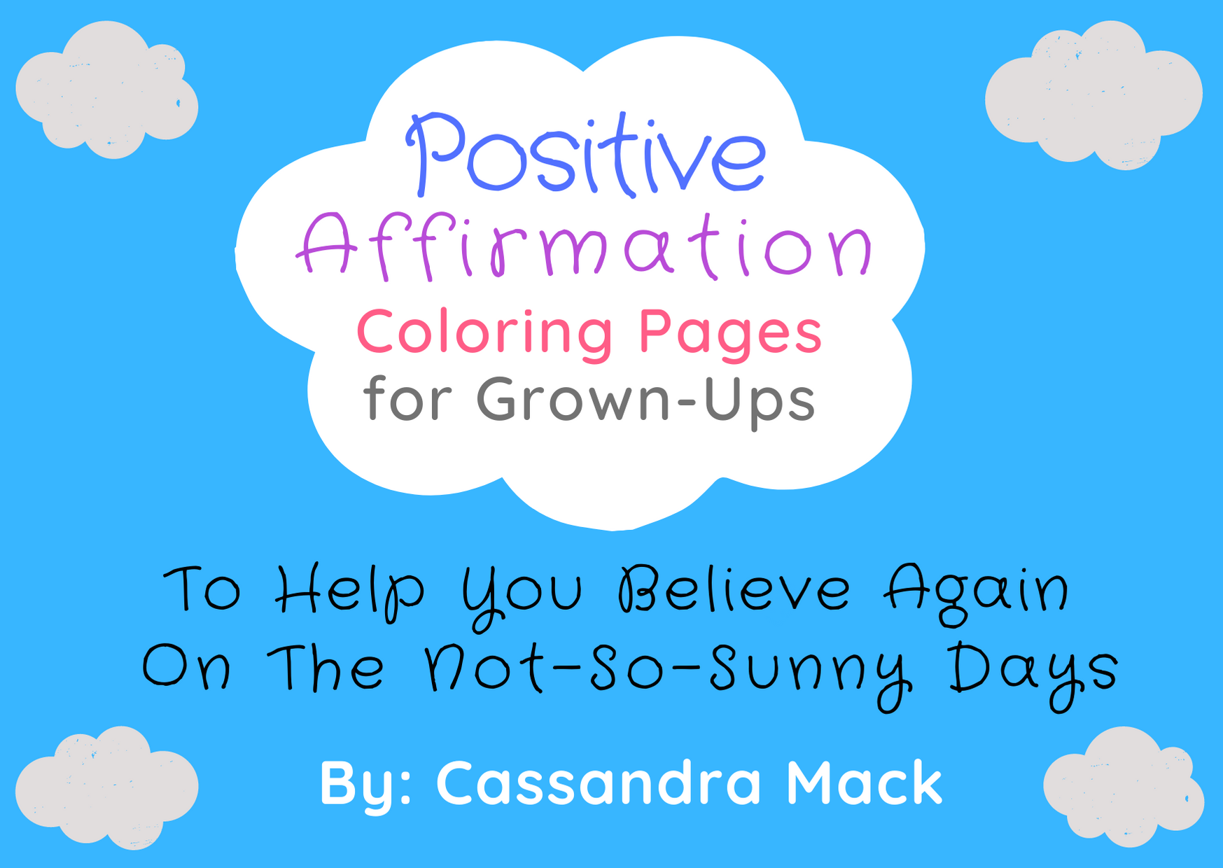 Cassandra Mack Ministries Positive Affirmation Coloring Pages For Grown Ups