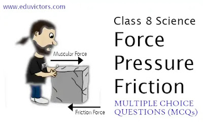 CBSE Class 8 - Science - Force, Pressure and Friction (Multiple Choice Questions)(#eduvictors)(#cbseClass8Science)