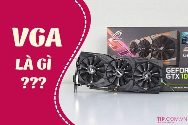 VGA là gì