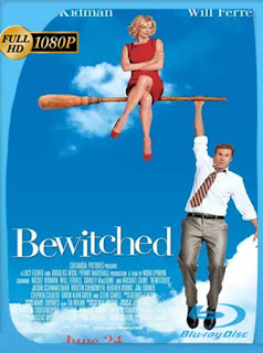 Bewitched [Hechizada] (2005) HD [1080p] Latino [GoogleDrive] PGD