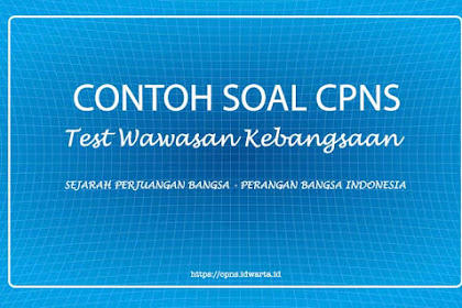 Contoh Soal Tes Wawasan Kebangsaan (TWK) CPNS 2019 - IV
