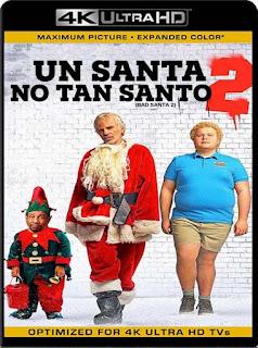 Un Santa No Tan Santo 2 [2016] 4K 2160p UHD Latino [GoogleDrive]