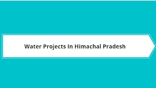 Water Projects In Himachal Pradesh