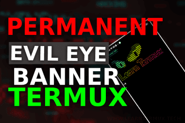 Evil Eye Permanent Banner in Termux    Crazy banner Termux