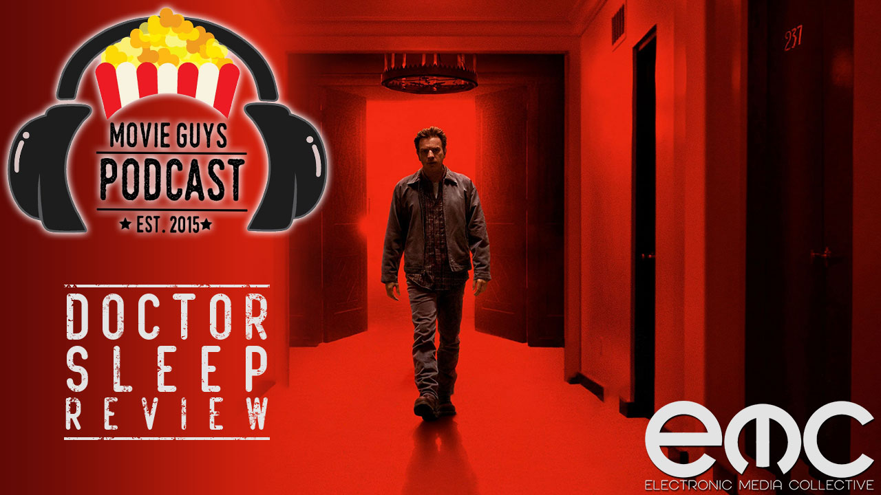 Movie Guys Podcast – Doctor Sleep Review