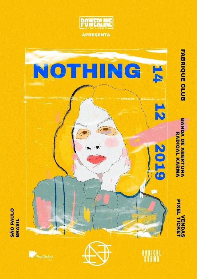 A banda norte-americana Nothing vem ao Brasil pela primeira vez em dezembro