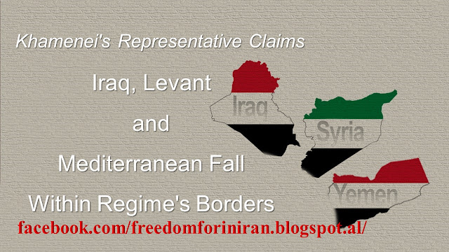 Khamenei's Representative Claims Iraq, Levant and Mediterranean Fall Within Regime's Borders