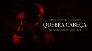 Baixar Hungria Hip Hop Part. Lucas Lucco – Quebra Cabeça (2017)