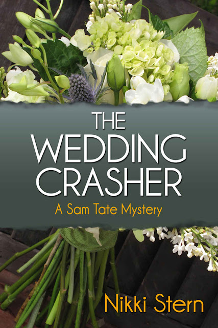 The Wedding Crasher (A Sam Tate Mystery Book 1) by Nikki Stern