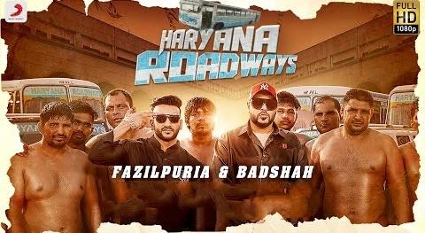 Haryana Roadways Lyrics- Badshah and Fazilpuria
