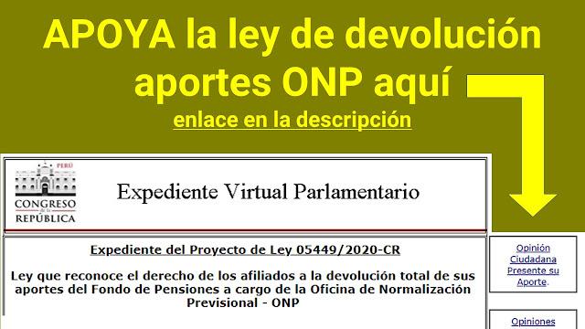 APOYA la ley de devolución aportes ONP opinion CIUDADANA en el Congreso del Perú