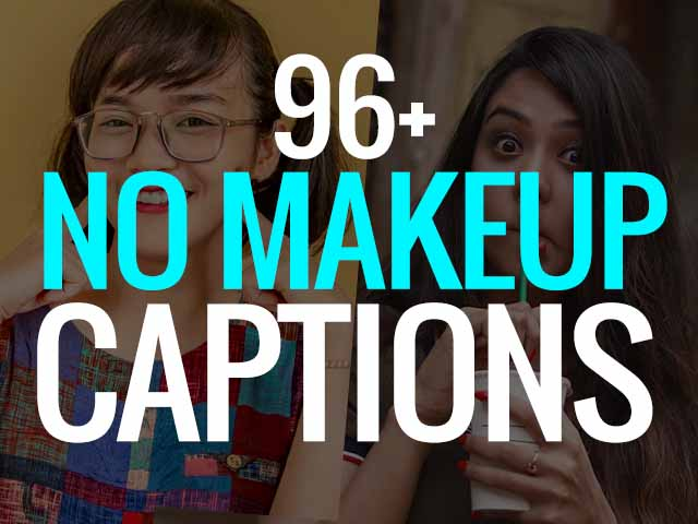 No Makeup Caption for Instagram Selfies