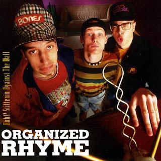 Organized Rhyme - Huh? Stiffenin Against The Wall (1992) (Canadá)