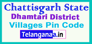Dhamtari District Pin Codes in Chattisgarh  State