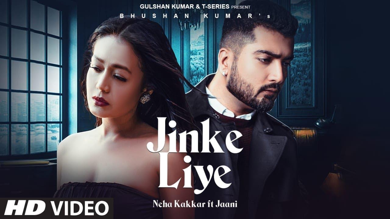 jinke liye lyrics In hindi   जिनके लिए हम रोते है lyrics - Neha Kakkar Feat. Jaani Lyrics