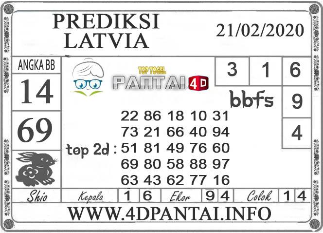 PREDIKSI TOGEL LATVIA PANTAI4D 21 FEBRUARI 2020
