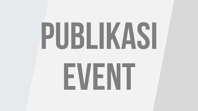 publikasi, publikasi event, event perusahaan, branding, brand awareness,