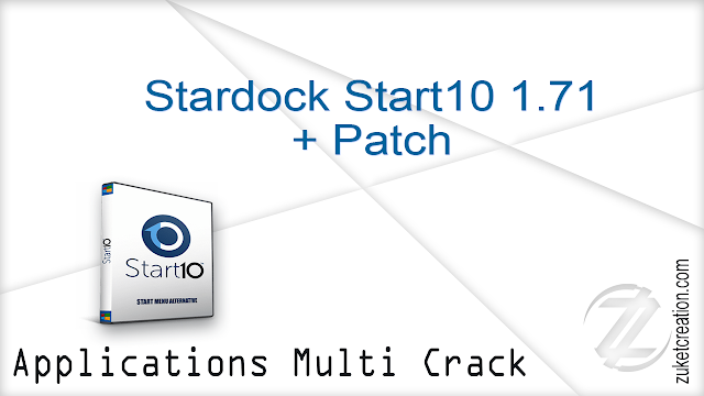 Stardock Start10 1.71 + Patch    |  35 MB