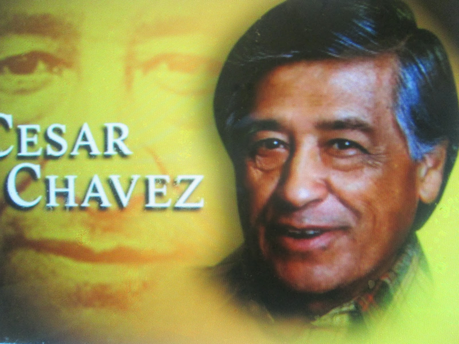 Cesar Chavez: Latino World: Why I Celebrate Cesar Chavez