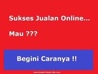 Bisnis, Jualan, Jualan Online, Sukses Jualan Online, Panduan Jualan Online