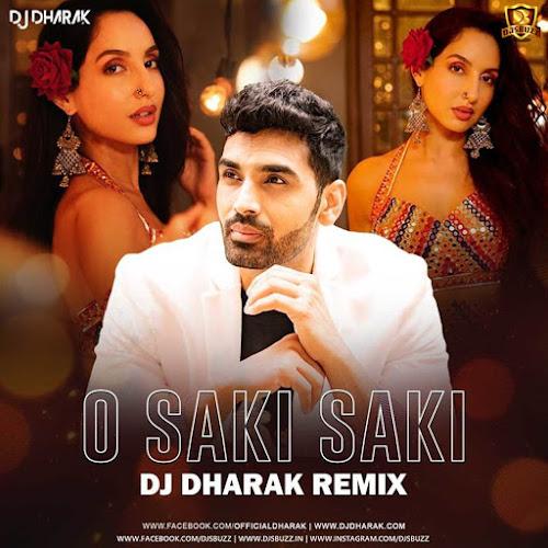 O Saki Saki (Remix) – DJ Dharak