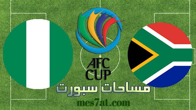 موعد مباراة نيجيريا وجنوب افريقيا اليوم الاربعاء 10 / 07 / 2019 بكأس الأمم الأفريقية