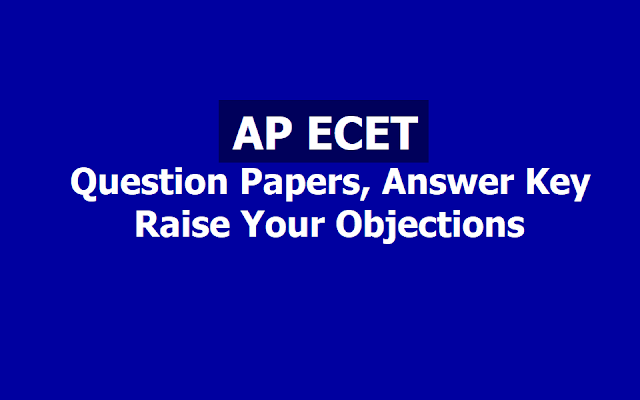 AP ECET Answer Key, Question Papers 2019, Raise Objections on Key till May 3 at www.sche.ap.gov.in
