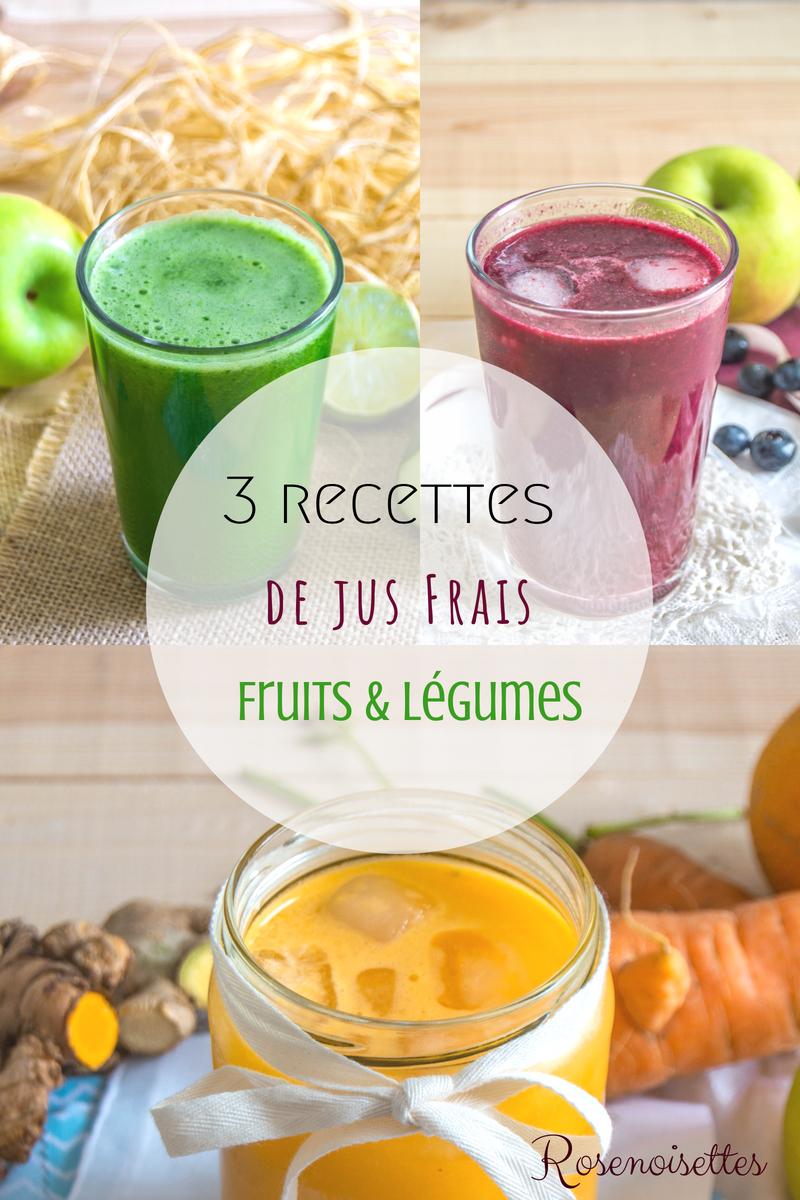 Rosenoisettes 3 Recettes De Jus Frais De Fruits Legumes A L