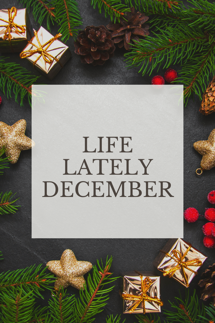 Life Lately | December