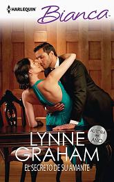 Lynne Graham - El secreto de su amante