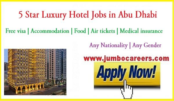 Latest hotel jobs in Abu Dhbai, Direct recruitment jobs in Abu Dhabi,