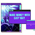 Make money with  easy way