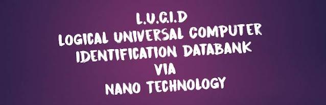 LUCID Logical Universal Computer Identification Databank