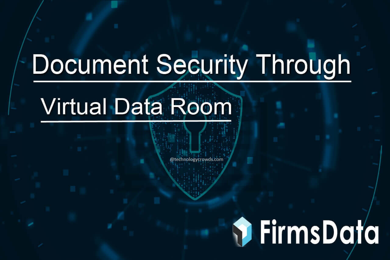 Document Security through Virtual Data Room (VDR) Software