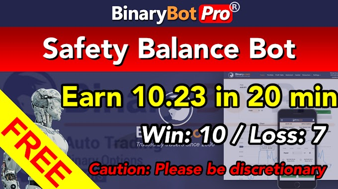 Safety Balance Bot (22-Jan-2021) | Binary Bot | Free Download