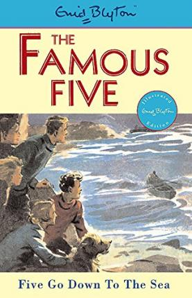 Famous Five: Five Go Down To The Sea : Book 12