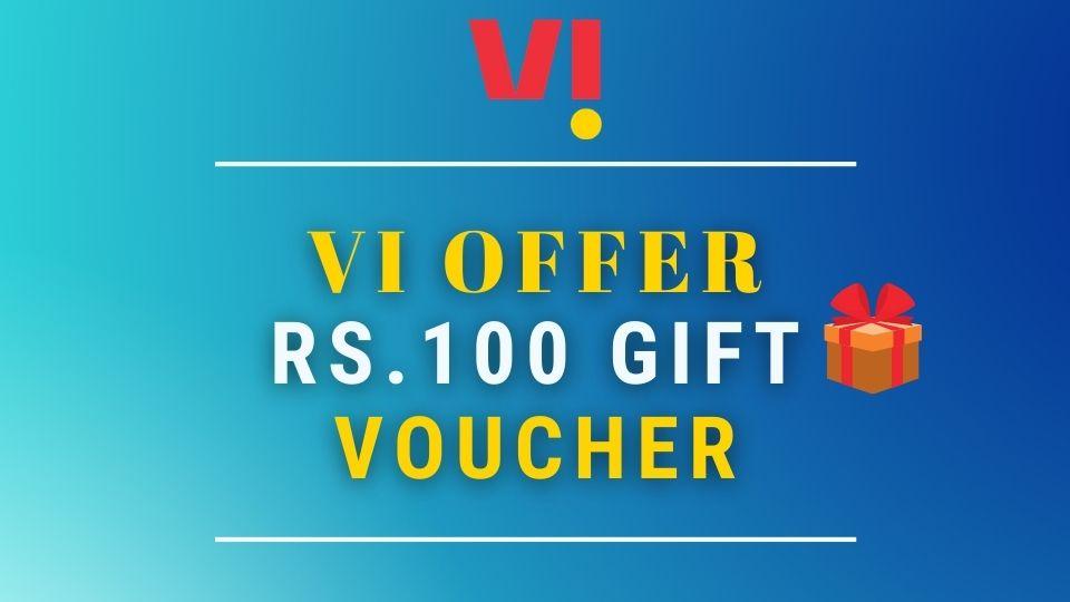 VI Offer - Rs.100 Gift Voucher of Zomato/Amazon/Beardo