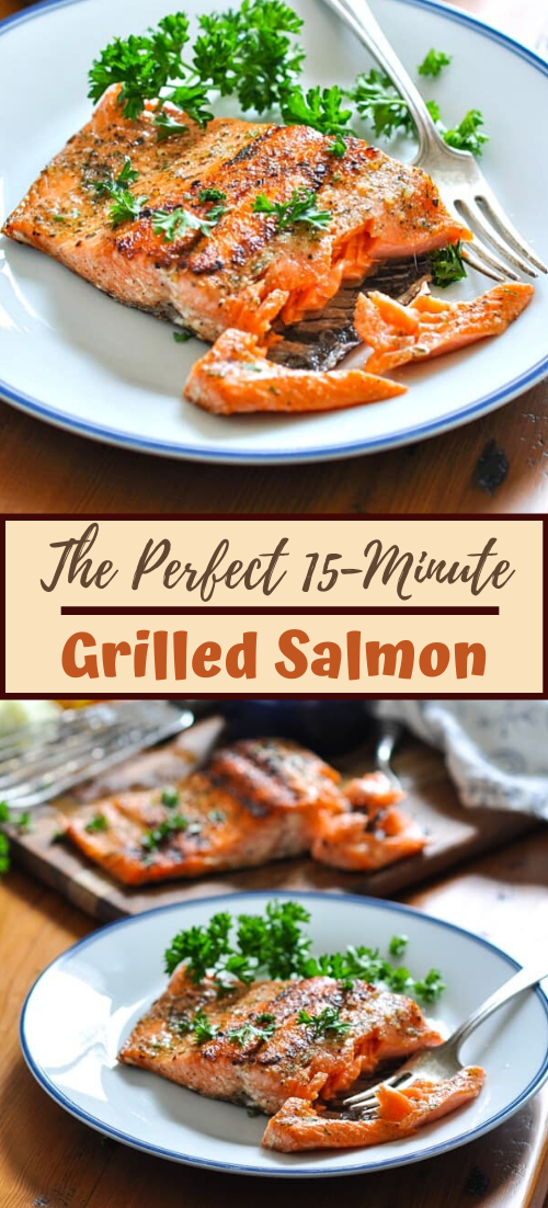 The Perfect 15-Minute Grilled Salmon #dinnereasy #quickandeasy #dinnerrecipe #lunch #amazingappatizer
