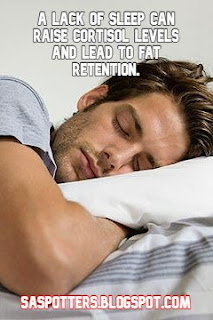 A lack of sleep can raise cortisol levels and lead to fat retention.